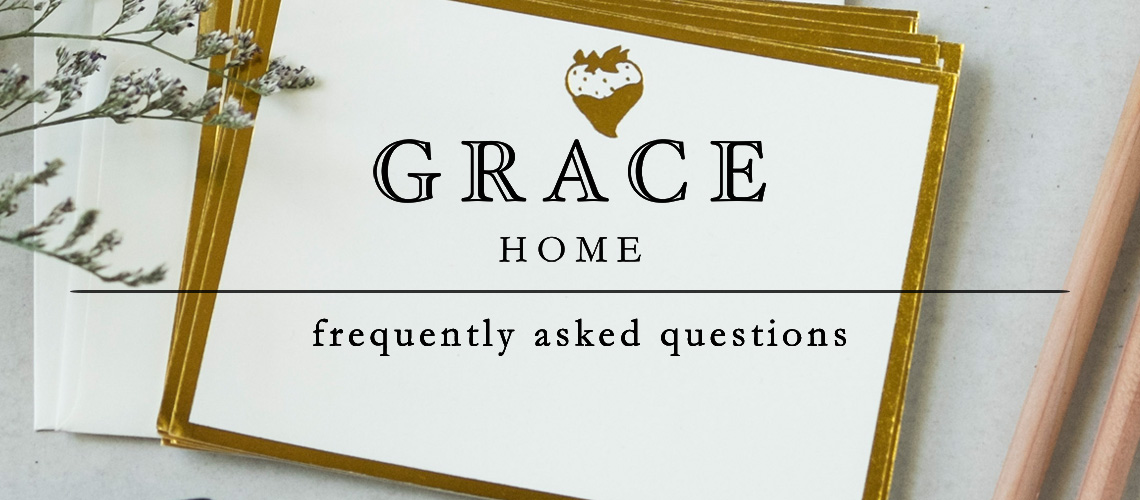 Grace-Home-FAQs